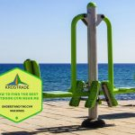 How To Find The Best Outdoor Gym Near Me