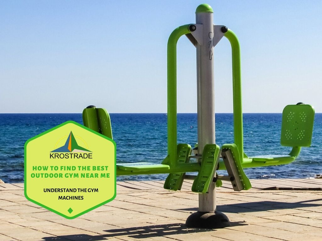 How To Find The Best Outdoor Gym Near Me - Krostrade